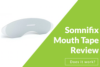 Somnifix Mouth Tape Review: Does It Work?