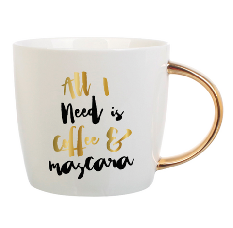 14oz Mug All I Need is Coffee & Mascara - Klutch Trends