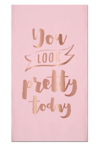 16ct Foil Guest Towel You Look Pretty - Klutch Trends