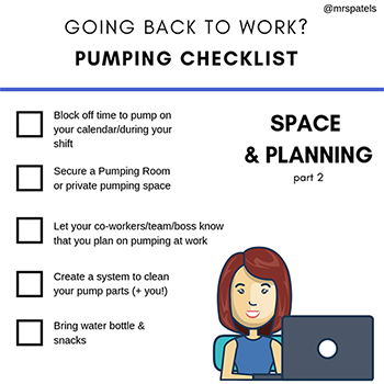 Mrs. Patel's Pumping Checklist - Space & Planning (Part 2)