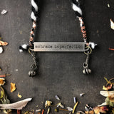 Embrace Imperfection Necklace