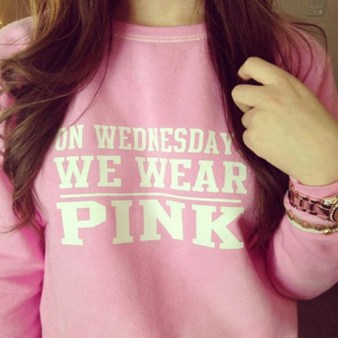 """On Wednesday we wear Pink"" Sweatshirt"