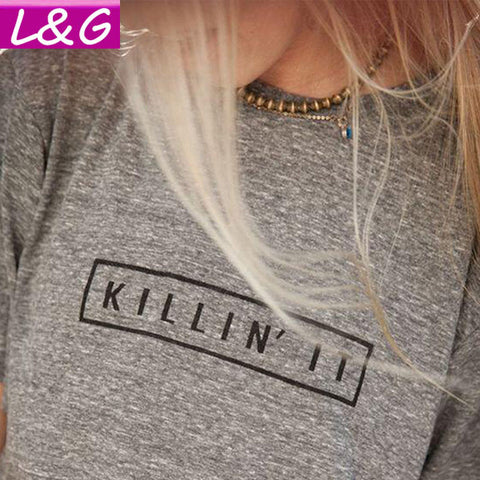 KILLIN' IT Print T Shirt