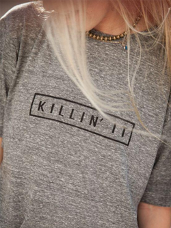 T-shirt Women KILLIN' IT Print - BisCloset