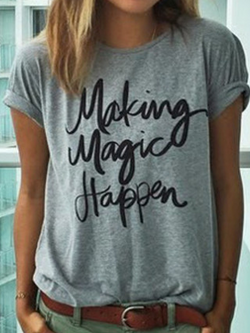 Making magic happen printed t-shirt - BisCloset