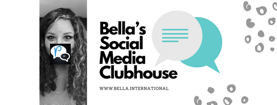 Bella's Social Media Clubhouse