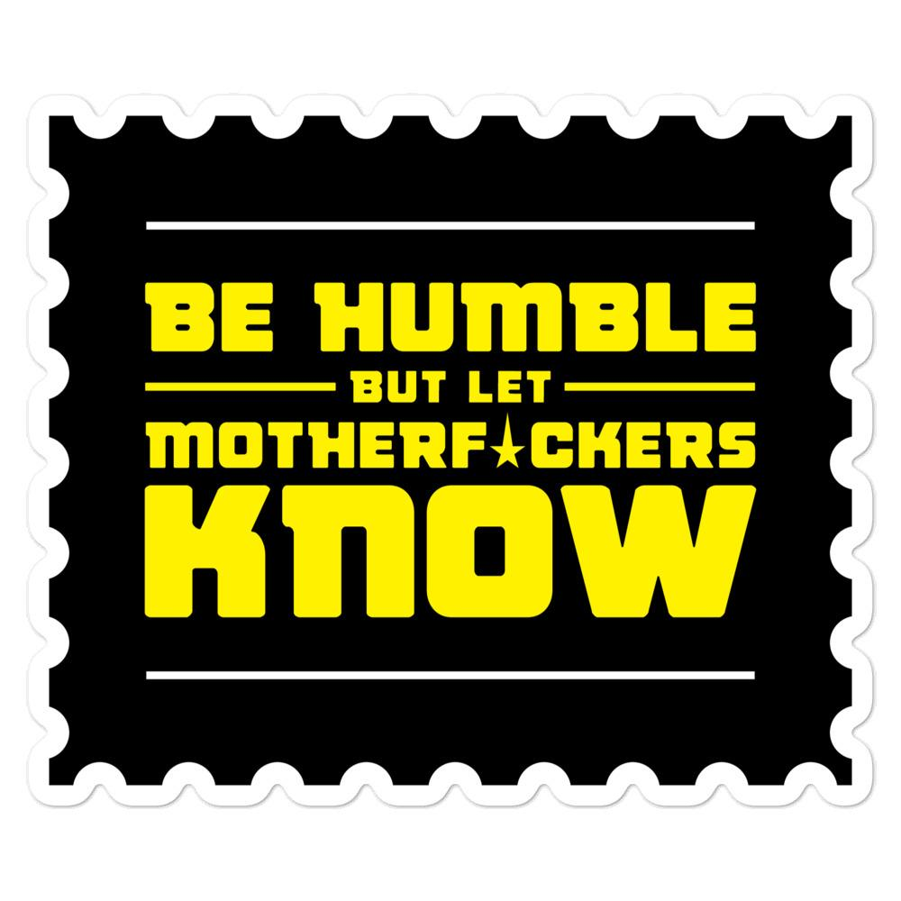 BE HUMBLE (CYBER YELLOW) Bubble-free stickers Embattled Clothing 5.5x5.5