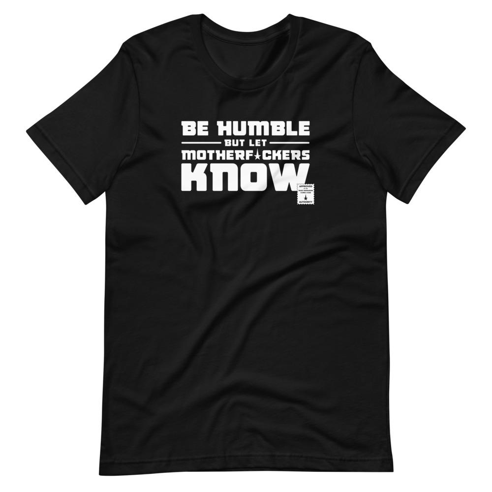 BE HUMBLE (MOON WHITE) Short-Sleeve T-Shirt Embattled Clothing Black XS
