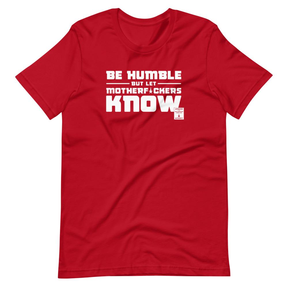 BE HUMBLE (MOON WHITE) Short-Sleeve T-Shirt Embattled Clothing Red S