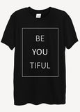 Beautiful Be You Tiful T-Shirts - Idea Is Good - 2