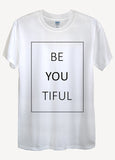 Beautiful Be You Tiful T-Shirts - Idea Is Good - 4