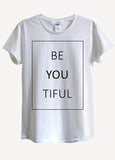 Beautiful Be You Tiful T-Shirts - Idea Is Good - 1