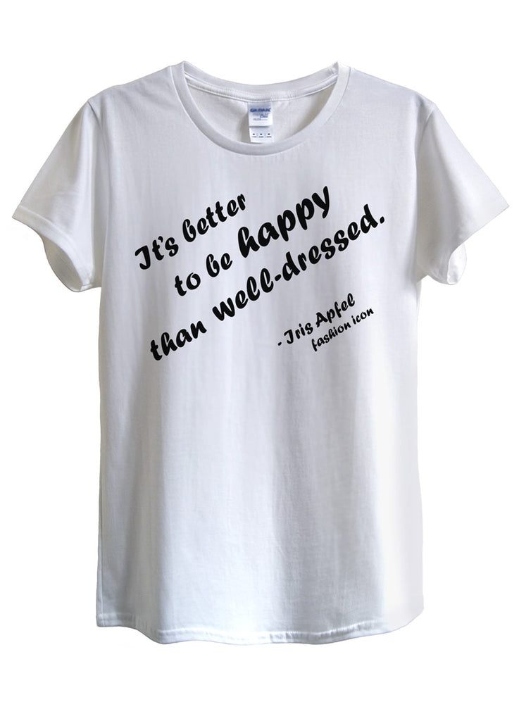 Better Be Happy T-Shirts - Idea Is Good - 1