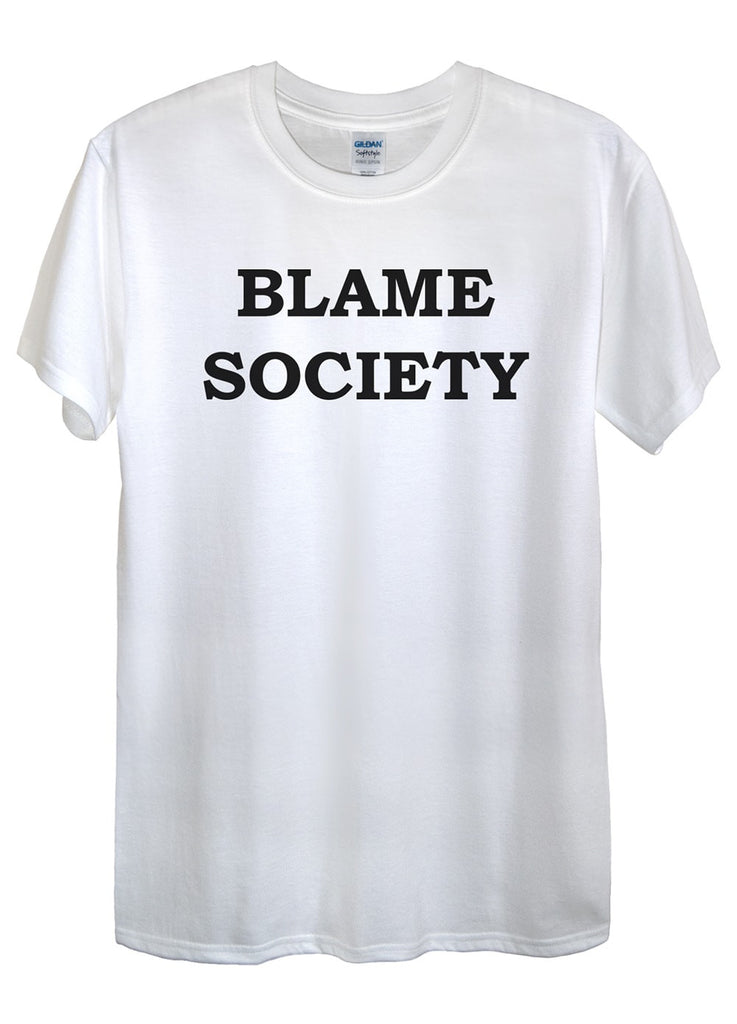 Blame Society T-Shirts - Idea Is Good - 5