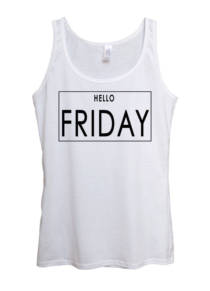 Hello Friday Tank Top - Idea Is Good
