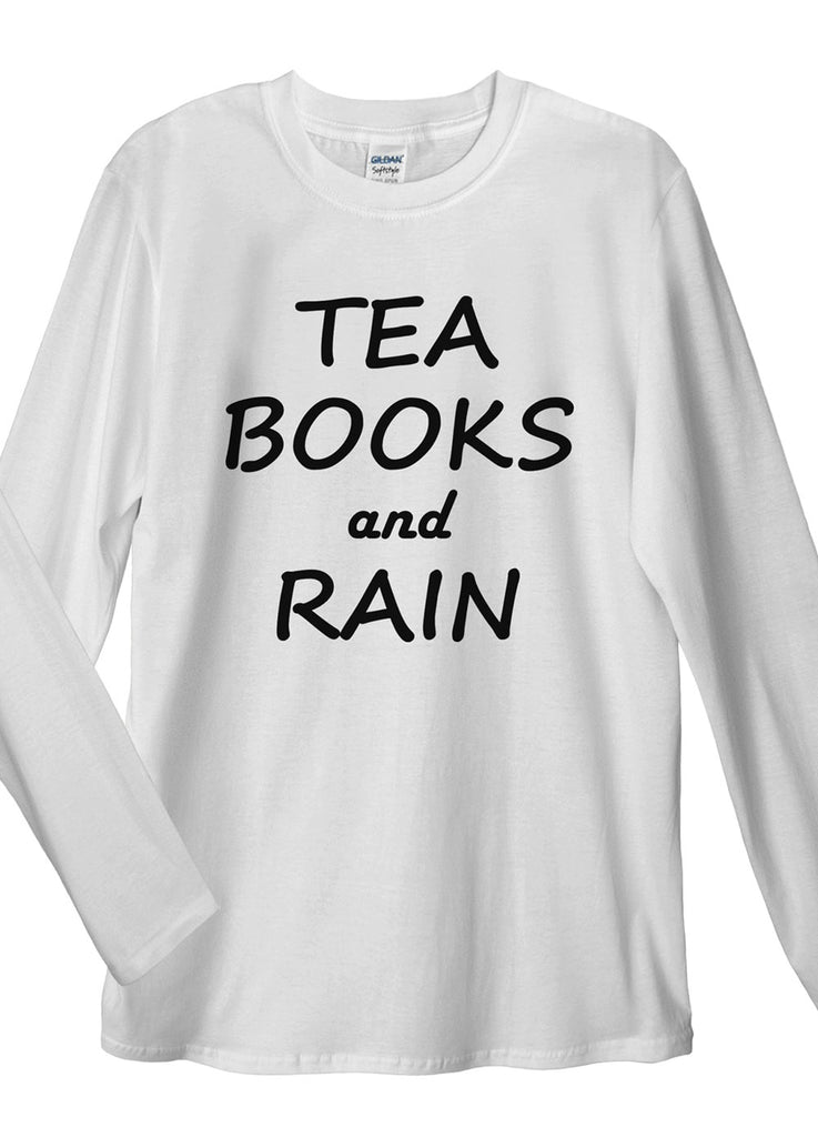Tea, Books and Rain Long Sleeve T-Shirt - Idea Is Good