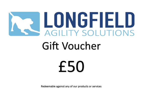 £50 gift voucher - Longfield Agility Solutions