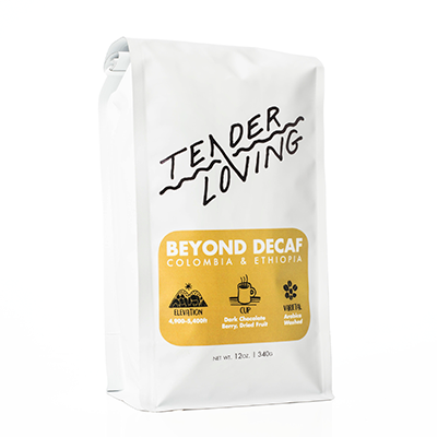 Tender loving coffee roasters beyond decaf decaffeinated from colombia and ethiopia