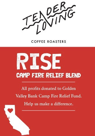 Tender loving coffee roasters rise camp fire relief blend