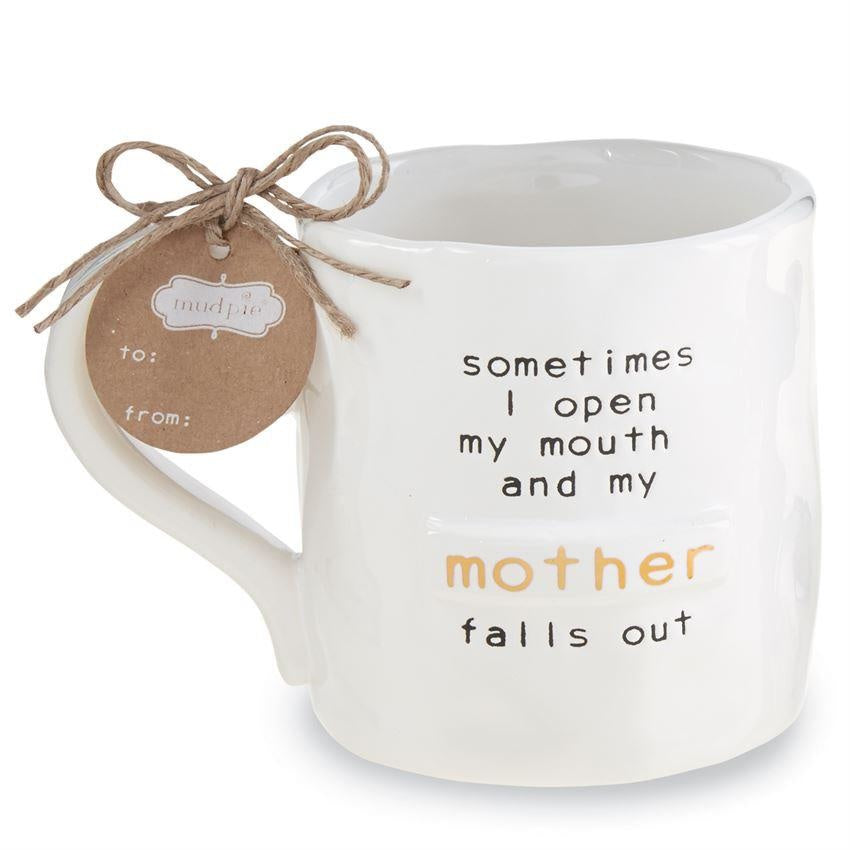 """Mother Falls Out"" Funny Mug"