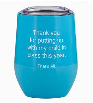 THAT'S ALL® STEMLESS WINE TUMBLER - MY CHILD