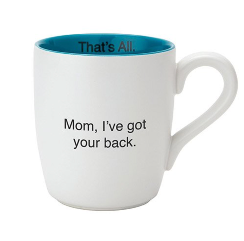 THAT'S ALL® MUG - GOT YOUR BACK