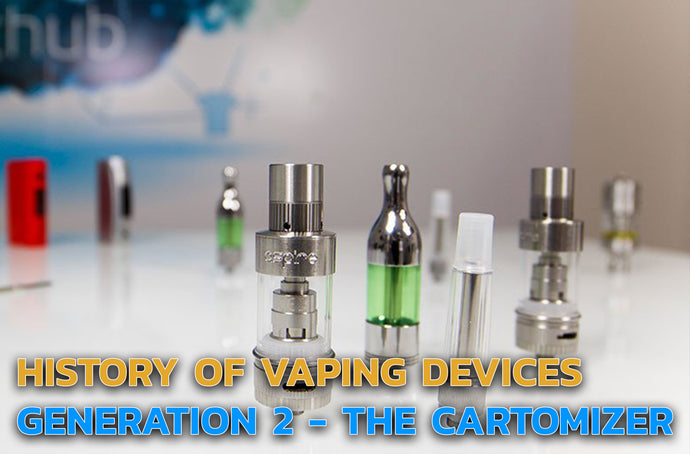 A History of the Types of Vaping Devices Part 3