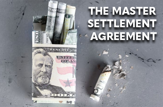 The Master Settlement Agreement