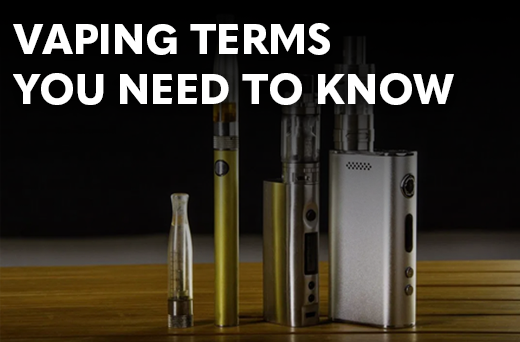 Vaping Terms You Need to Know!