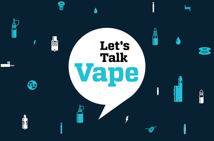 Let's Talk Vape