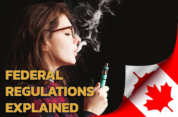 The 2020 Federal Vaping Regulation Update
