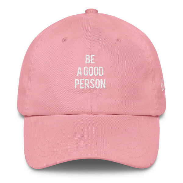 Be a Good Person Dad Cap