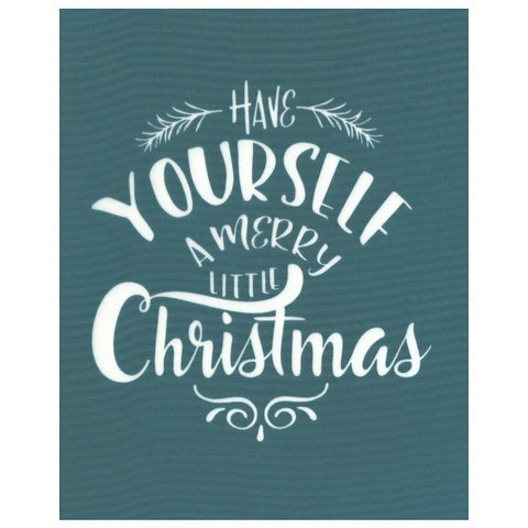 Have Yourself a Merry Little Christmas Silk Screen Stencil