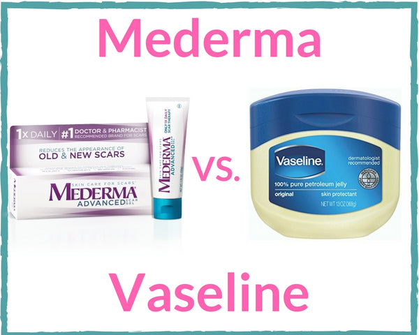 Mederma v Vaseline Review – You Must Read Before Using Either Mederma or Vaseline