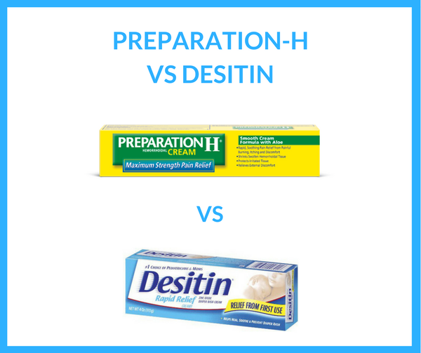 Preparation H vs Desitin for Hemorrhoids Reviews - Which One is Better For Your hemorrhoids?