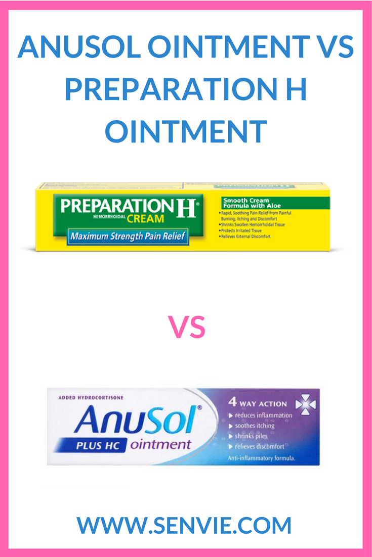 Anusol vs Preparation H