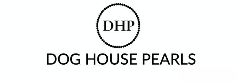 Dog House Pearls