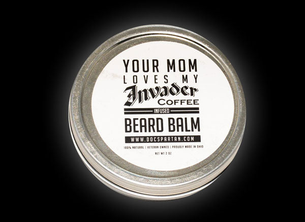 Your Mom Loves My Coffee Beard Balm