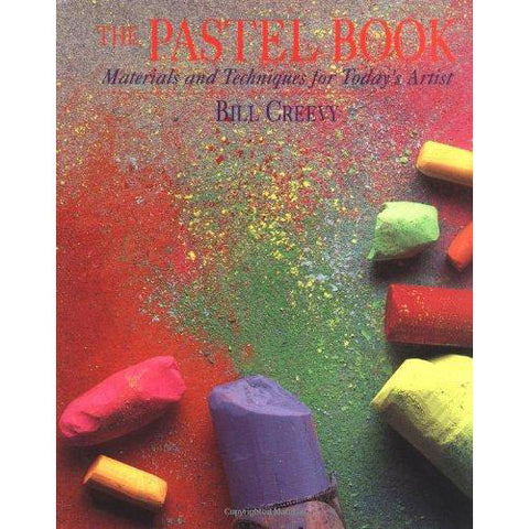 The Pastel Book: Materials and Techniques for Today's Artist - Art Nebula