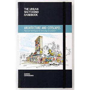 Urban Sketching Handbook: Architecture and Cityscapes: Tips and Techniques for Drawing on Location - Art Nebula