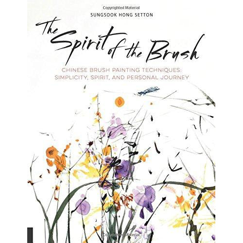 The Spirit Of The Brush: Chinese Brush Painting Techniques - Simplicity, Spirit, And Personal Journey - Art Nebula