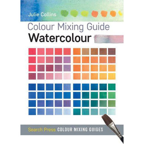 Colour Mixing Guides: Watercolour - Art Nebula