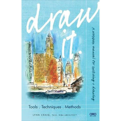 Draw It: Tools, Techniques, Methods - Art Nebula