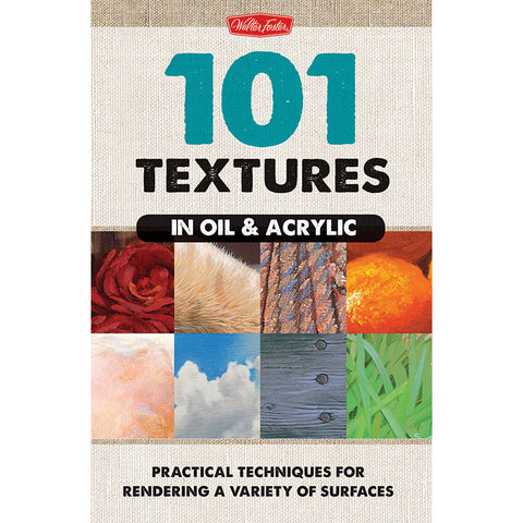 101 Textures in Oil and Acrylic