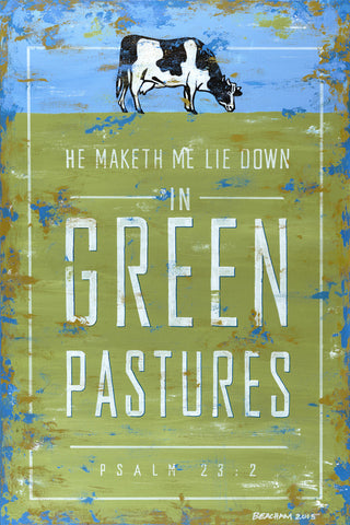 Green Pastures / Psalm 23:2