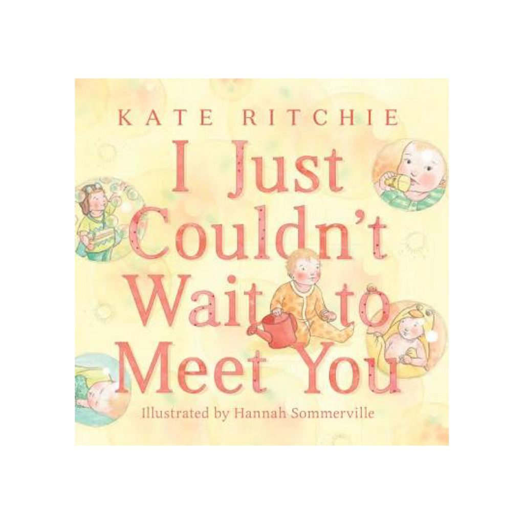 Book - I Just Couldn't Wait to Meet You - Rourke & Henry Kids Boutique