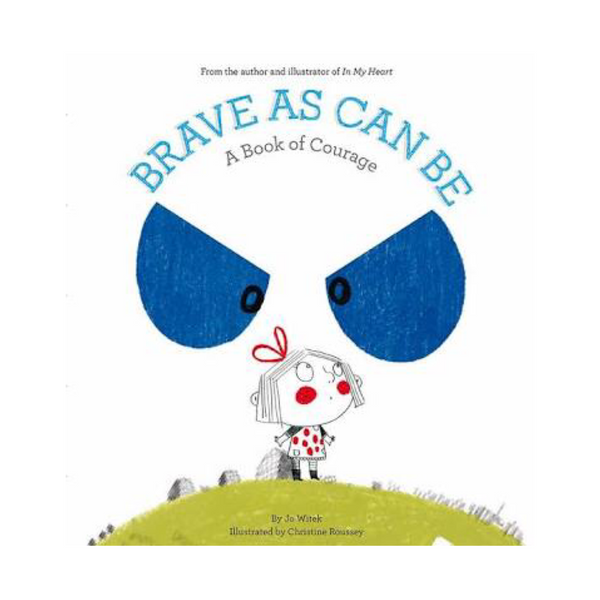 Brave As Can Be - A Book of Courage - Rourke & Henry Kids Boutique