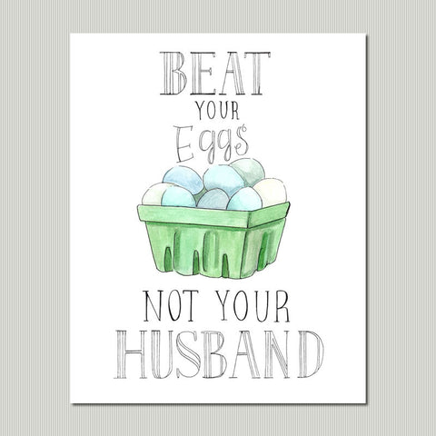 Gentil Beat Your Eggs Not Your Husband