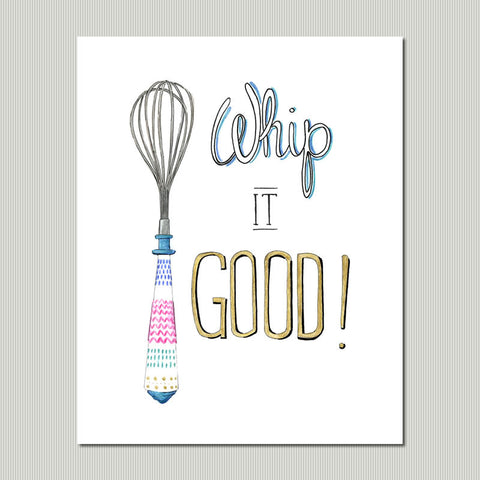 Whip it Good Kitchen Art Print