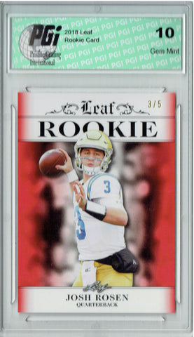 Josh Rosen 2018 Leaf Exclusive #RA-03 Red SP Jersey #3/5 Rookie Card PGI 10